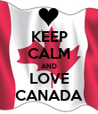 KEEP CALM AND LOVE CANADA - Personalised Poster large