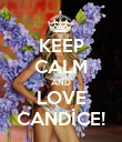 KEEP CALM AND LOVE CANDİCE! - Personalised Poster large
