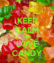 KEEP CALM AND LOVE CANDY - Personalised Poster large