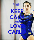 KEEP CALM AND LOVE CARLO - Personalised Poster large