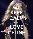 KEEP CALM AND LOVE CELINE - Personalised Poster large