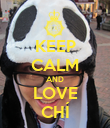 KEEP CALM AND LOVE CHÍ - Personalised Poster large