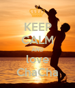 KEEP CALM AND love ChaCha - Personalised Poster large