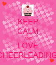 KEEP CALM AND LOVE CHEERLEADING! - Personalised Poster large