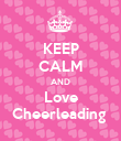 KEEP CALM AND Love Cheerleading  - Personalised Poster large