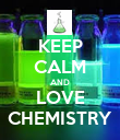 KEEP CALM AND LOVE CHEMISTRY - Personalised Poster large