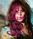 KEEP CALM AND LOVE CHERYL - Personalised Poster large