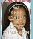 KEEP CALM AND  LOVE CHINA ANNE - Personalised Poster large