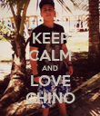 KEEP CALM AND LOVE CHINO - Personalised Poster large