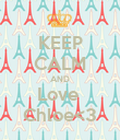 KEEP CALM AND Love  Chloe<3 - Personalised Poster large