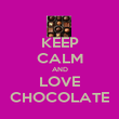 KEEP CALM AND LOVE CHOCOLATE - Personalised Poster large
