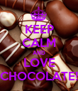 KEEP CALM AND LOVE CHOCOLATE! - Personalised Poster large