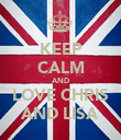 KEEP CALM AND LOVE CHRIS AND LISA - Personalised Poster large