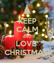 KEEP CALM AND LOVE  CHRISTMAS! - Personalised Poster large