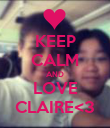KEEP CALM AND LOVE CLAIRE<3 - Personalised Poster large