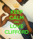 KEEP CALM AND LOVE CLIFFORD - Personalised Poster large