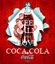 KEEP CALM AND  LOVE COCA COLA - Personalised Poster large
