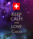 KEEP CALM AND LOVE Coco - Personalised Poster large