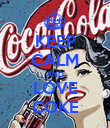 KEEP CALM AND LOVE COKE - Personalised Poster large