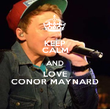 KEEP CALM AND LOVE CONOR MAYNARD - Personalised Poster large