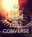 KEEP CALM AND LOVE CONVERSE - Personalised Poster large
