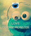 KEEP CALM AND LOVE COOKIE MONSTER - Personalised Poster large