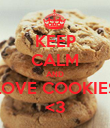 KEEP CALM AND LOVE COOKIES <3 - Personalised Poster large