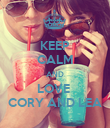 KEEP CALM AND LOVE  CORY AND LEA - Personalised Poster large