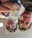KEEP CALM AND LOVE COUPLES - Personalised Poster large