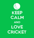 KEEP CALM AND LOVE CRICKET - Personalised Poster large