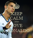 KEEP CALM AND LOVE C.RONALDO - Personalised Poster large