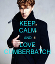 KEEP CALM AND LOVE CUMBERBATCH - Personalised Poster large
