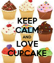 KEEP CALM AND LOVE CUPCAKE - Personalised Poster large