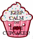 KEEP CALM AND LOVE CUPCAKES! - Personalised Poster large