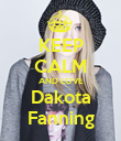 KEEP CALM AND LOVE Dakota Fanning - Personalised Poster large
