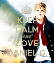 KEEP CALM AND LOVE DANIEL G. - Personalised Poster large