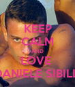KEEP CALM AND LOVE  DANIELE SIBILLI - Personalised Poster large
