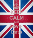 KEEP CALM AND Love  Dass - Personalised Poster large