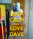 KEEP CALM AND LOVE DAVE - Personalised Poster large