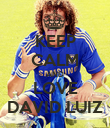 KEEP CALM AND LOVE DAVID LUIZ - Personalised Poster large