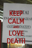 KEEP CALM AND LOVE DEATH - Personalised Poster large