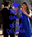 KEEP CALM AND LOVE DELENA - Personalised Poster large