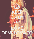 KEEP CALM AND LOVE DEMI LOVATO - Personalised Poster large