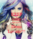 KEEP calm and LOVE Demi Lovato!!! - Personalised Poster large