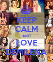KEEP CALM AND LOVE DEMILENA - Personalised Poster large
