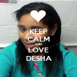 KEEP CALM AND LOVE DESHA - Personalised Poster large
