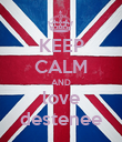KEEP CALM AND love destenee - Personalised Poster large