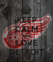 KEEP CALM AND LOVE DETROIT - Personalised Poster large