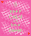 KEEP CALM AND love Deven - Personalised Poster large
