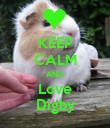 KEEP CALM AND Love Digby - Personalised Poster small